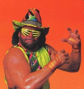 Commit Hard Like The Macho Man